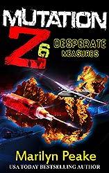 Mutation Z: Desperate Measures