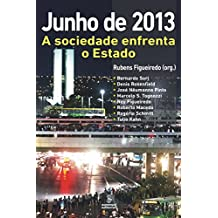 Junho de 2013: A sociedade enfrenta o Estado