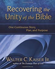 Recovering The Unity Of The Bible by Walter…