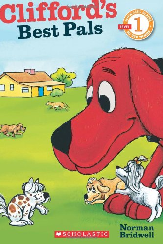 Cliffords Pals - Scholastic Reader Level 1: Clifford's Best Pals