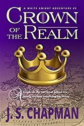 Crown of the Realm (A White Knight Adventure Book 2)
