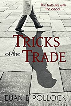 Tricks of the Trade: An Intriguing Mystery by [Pollock, Euan B.]