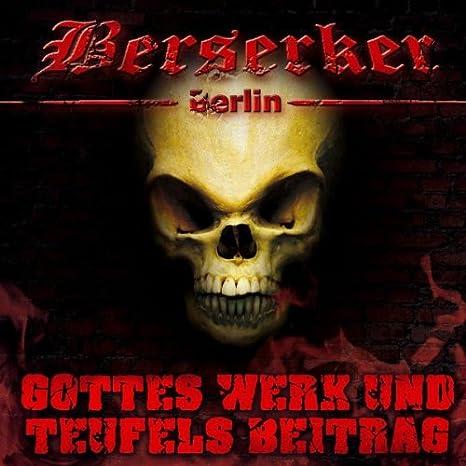 Gottes Werk und Teufels Beitrag EP - Berserker: Amazon.de