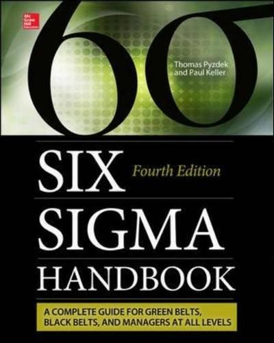 71840532 - The Six Sigma Handbook, Fourth Edition (Mechanical Engineering)