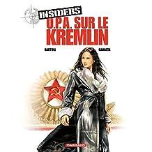 Insiders - tome 5 - OPA sur le Kremlin