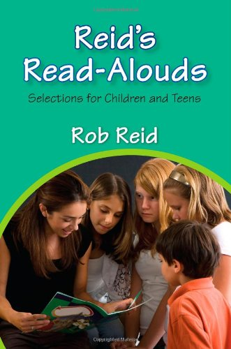 Reid's Read-Alouds: Selections for Children and Teens