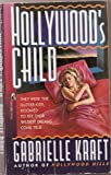 Hollywood's Child, Gabrielle Kraft, 0671796224