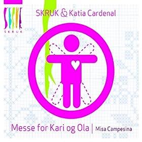 Kari Og Ola / Misa Campesina: Skruk & Katia Cardenal: MP3 Downloads