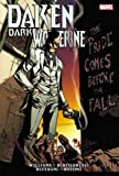 Daken: Dark Wolverine: The Pride Comes Before the Fall (Issues 13-19)