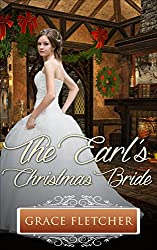 The Earl's Christmas Bride: Regency Romance (Clean & Wholesome Regency Romance Book)