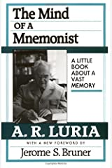 The Mind of a Mnemonist: A Little Book about a Vast Memory, With a New Foreword by Jerome S. Bruner Paperback