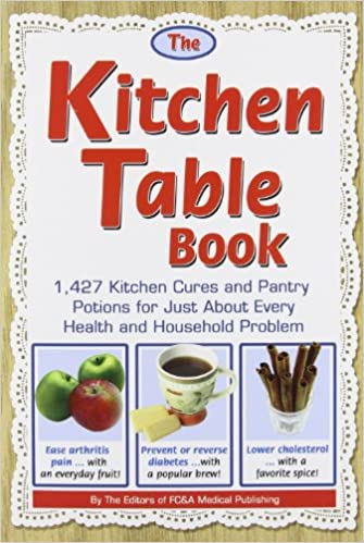 The Kitchen Table Book 1 427 Kitchen Cures and Pantry Potions