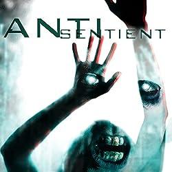 Anti-Sentient