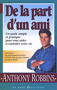De la part d'un ami par Anthony Robbins