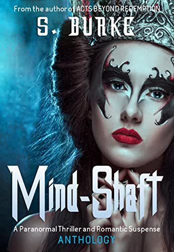 Mind-Shaft: Paranormal Anthology.