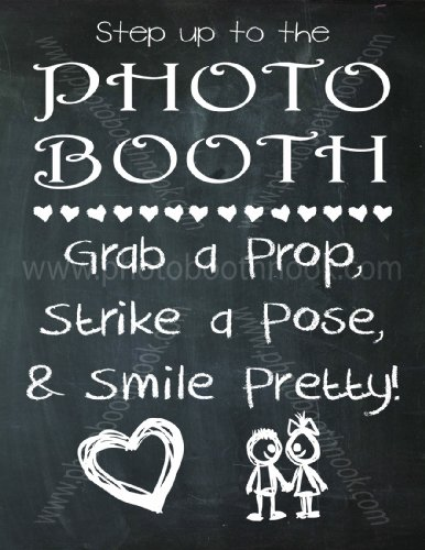 1 Wedding Photo Booth Sign - Super Cute Chalkboard Print!