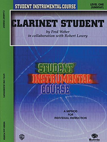 Student Instrumental Course Clarinet Student: Level I - Course Students Book