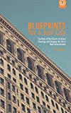 Blueprints for a Just City: The Role of the Church in Urban Planning and Shaping the City's Built Environment (Metrospiritual Book Series) (Volume 3)