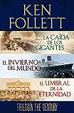 Trilogía The Century (La caída de los gigantes, El invierno del mundo y El umbral de la eternidad) (Spanish Edition)
