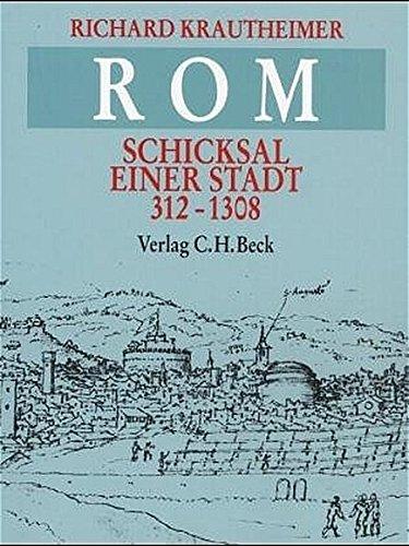 Rom: Schicksal einer Stadt 312-1308
