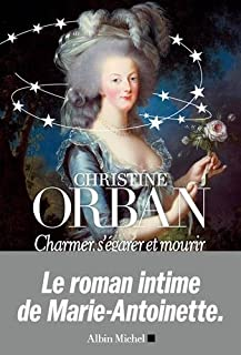 Charmer, s'égarer et mourir, Orban, Christine
