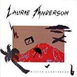 Mister Heartbreak by Laurie Anderson (1984-06-13)