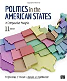 Politics in the American States; A Comparative Analysis Eleventh Edition
