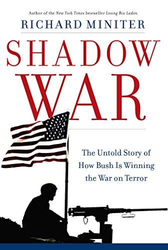 National Treasure Book Of Secrets 2004 - Shadow War: The Untold Story of How Bush Is Winning the War on Terror