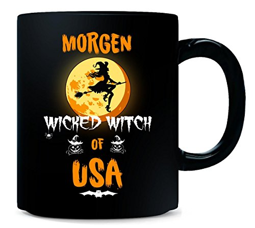 Morgen Wicked Witch Of Usa. Halloween Gift - Mug]()