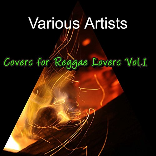 Covers For Reggae Lovers Vol.1