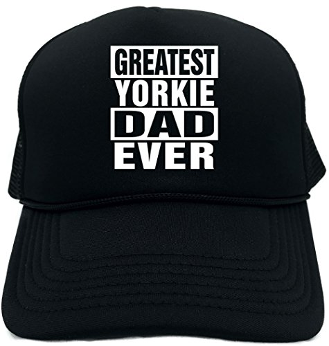 (Signature Depot Funny Trucker Hat (Greatest Yorkie Dad Ever) Unisex Adult Foam Cap )