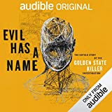 """Evil Has a Name The Untold Story of the Golden State Killer Investigation"" av Paul Holes"