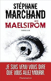 Maelström par Marchand (II)