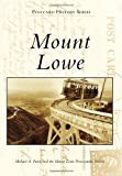 Mount Lowe, Michael A. Patris and Mount Lowe Preservation Society, 0738581232