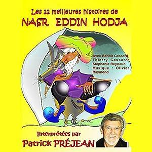 Les 22 meilleures histoires de Nasr Eddin Hodja Audiobook