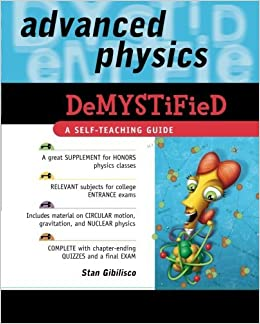 Advanced Physics Demystified by Stan Gibilisco (2007-06-22)