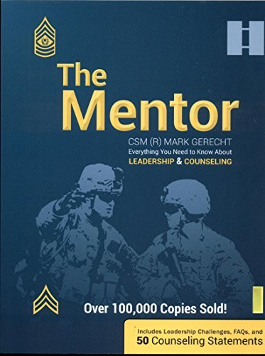 Read Online The Mentor - Everything You Need To Know About Leadership & Counseling PDF