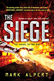 The Siege (The Six Book 2)