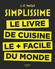 Simplissime Le Livre De Cuisine Le Facile Du Monde Babelio - Creer un livre de recette de cuisine