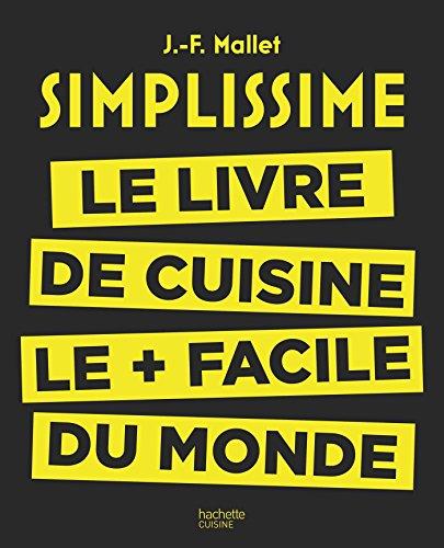simplissime-le-livre-de-cuisine-le-facile-du-monde-french-edition