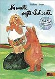 Na warte, sagte Schwarte: Vierfarbiges Bilderbuch mit CD
