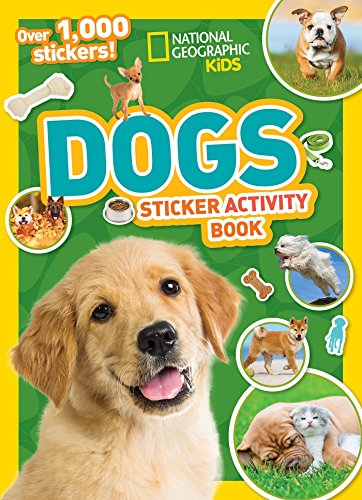 National Geographic Kids Dogs Sticker Activity Book (NG Sticker Activity Books) -
