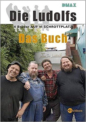 Die Ludolfs 4 Bruder Auf M Schrottplatz Das Buch Amazon De Bucher