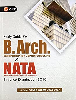 Buy B. Arch (Bachelor Of Architecture) U0026 NATA Entrance Examination 2018  Book Online At Low Prices In India | B. Arch (Bachelor Of Architecture) U0026  NATA ...