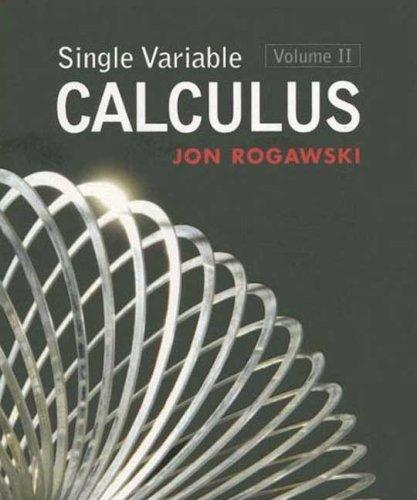 Single Variable Calculus, Volume 2