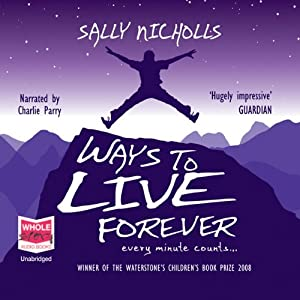Ways to Live Forever Hörbuch