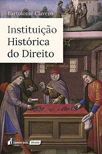 Instituição Histórica do Direito. 2018