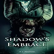 Shadow's Embrace: Slaughter Series, Book 2 | A.I. Nasser