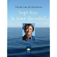 Sept fois le tour du soleil (Soleil de Mer) (French Edition)