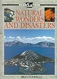 Natural Wonders and Disasters, Billy Goodman, 0316320161